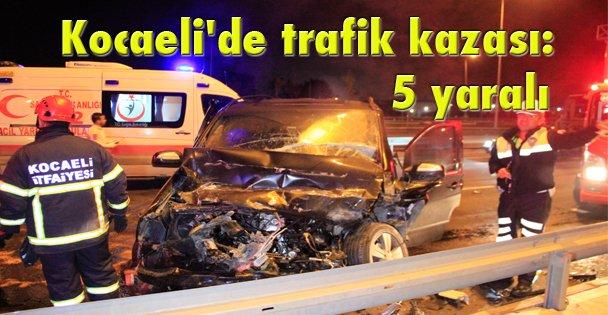 Kocaelide trafik kazası: 5 yaralı