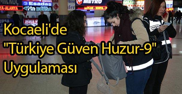 Kocaeli'de 'Türkiye Güven Huzur-9'