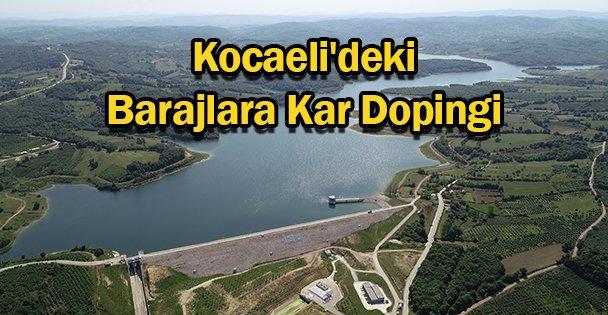 Kocaeli'deki Barajlara Kar Dopingi
