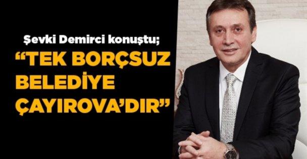 """'Kocaeli'nin tek borcsuz belediyesi Çayırova'dır"""""""