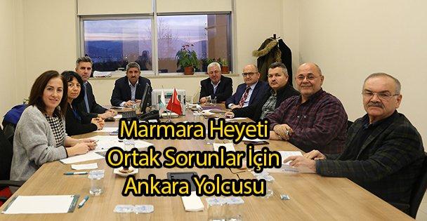 Marmara Heyeti Ortak Sorunlar İçin Ankara Yolcusu