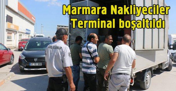 Marmara Nakliyeciler Terminal boşaltıldı
