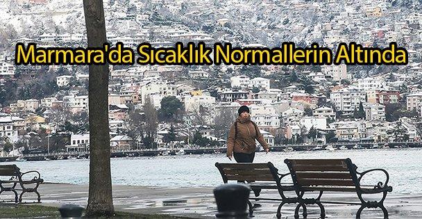 Marmara'da Sıcaklık Normallerin Altında