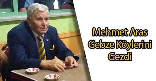 Mehmet Aras Gebze Köylerini Gezdi