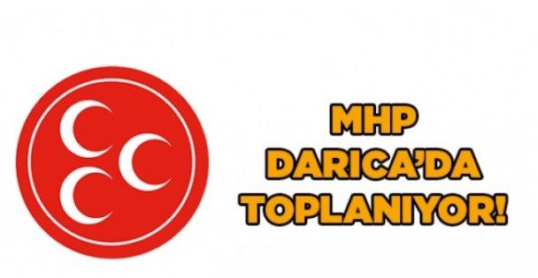 MHP Darıca'da toplanıyor!