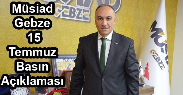 Müsiad Gebze 15 Temmuz Basın Açıklaması