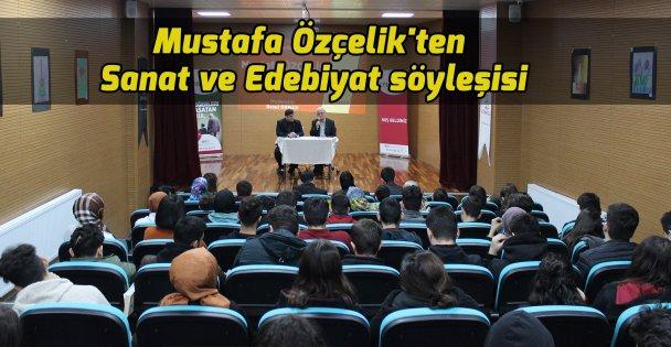 Mustafa Özçelik'ten Sanat ve Edebiyat söyleşisi