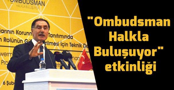 'Ombudsman Halkla Buluşuyor' etkinliği
