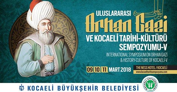 Orhan Gazi ve Kocaeli Tarihi-Kültürü Sempozyumu