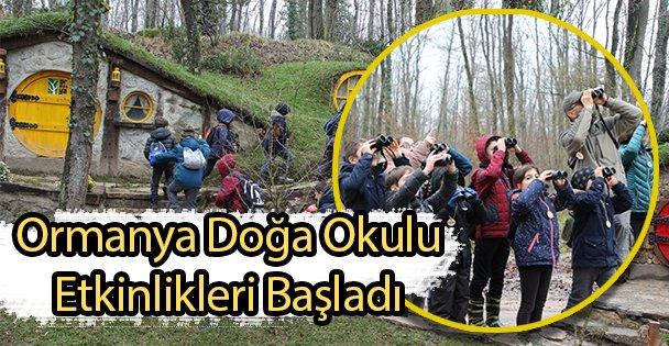Ormanya Doğa Okulu Etkinlikleri Başladı