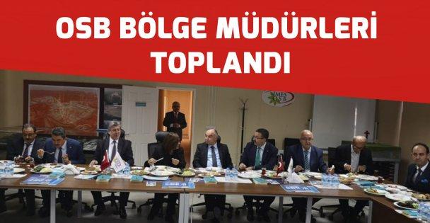 OSB bölge müdürleri toplandı
