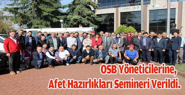 OSB yöneticilerine,Afet hazırlıkları semineri verildi.