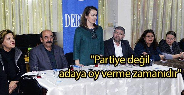 'Partiye değil adaya oy verin