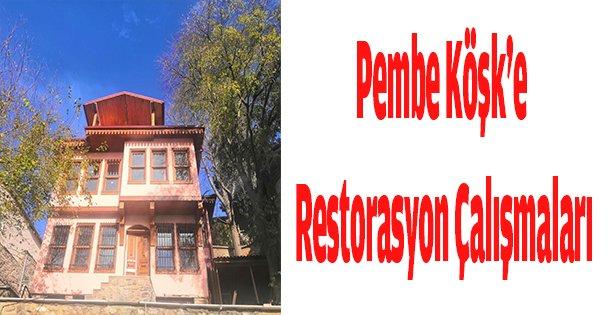 Pembe Köşk'e Restorasyon Çalışmaları