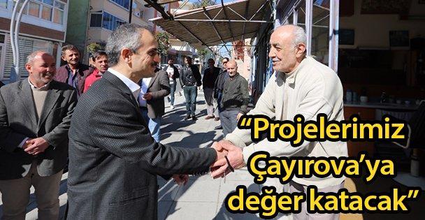 """'Projelerimiz Çayırova'ya değer katacak"""""""