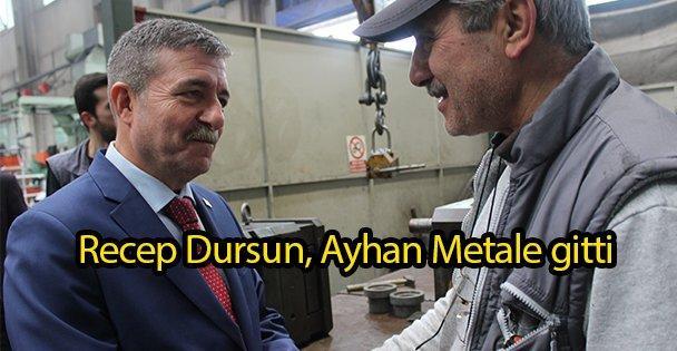 Recep Dursun, Ayhan Metale gitti