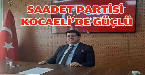 SAADET PARTİSİ KOCAELİ'DE GÜÇLÜ