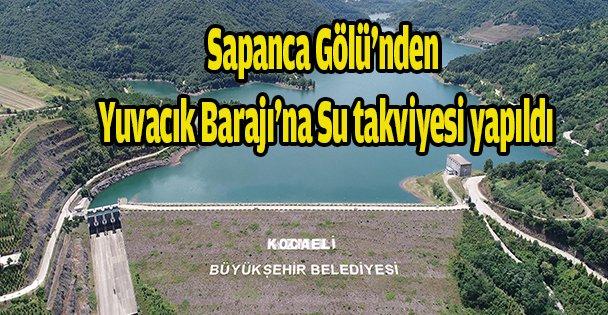 Sapanca Gölünden Yuvacık Barajına su takviyesi yapıldı