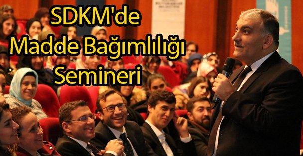 SDKM'de Madde Bağımlılığı Semineri
