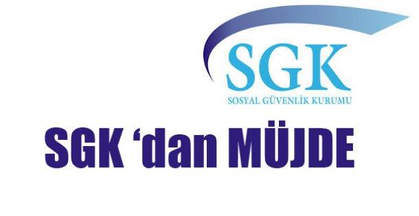 SGK'dan Müjde !