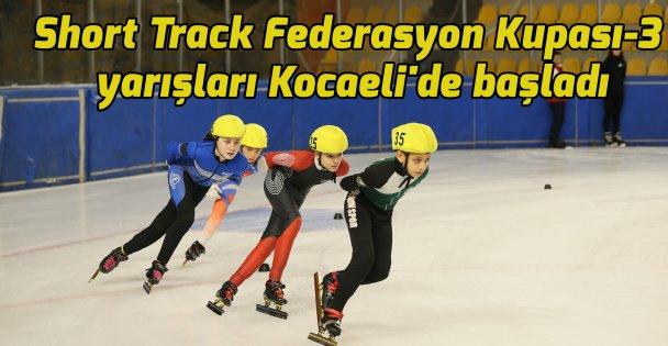 Short Track Federasyon Kupası-3 yarışları Kocaeli'de başladı