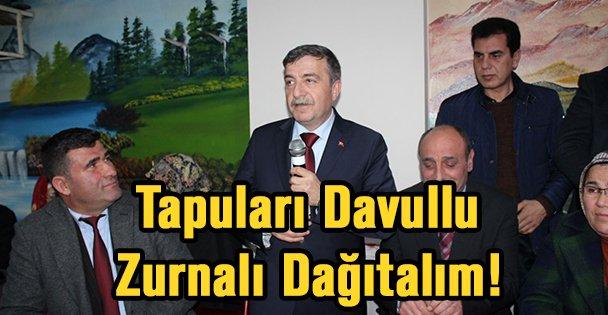 Tapuları Davullu Zurnalı Dağıtalım!
