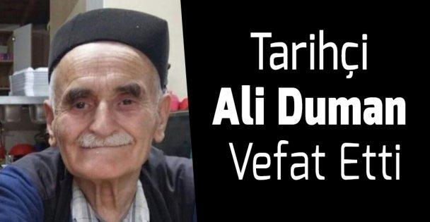 Tarihçi Ali Duman Vefat Etti