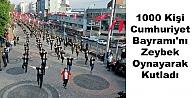 1000 Kişi Cumhuriyet Bayramını Zeybek Oynayarak Kutladı