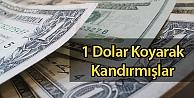 1 Dolar Koyarak Kandırmışlar