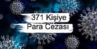 371 Kişiye Para Cezası