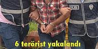 6 terörist yakalandı