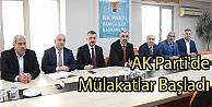 AK Partide Mülakatlar Başladı