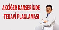 AKCİĞER KANSERİNDE TEDAVİ PLANLAMASI