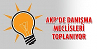 AKPde danışma meclisleri toplanıyor
