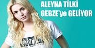 Aleyna Tilki Gebzeye Geliyor !