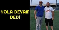 Antrenör Murat Elgün Çayırova Gençlerbirliği S.K. ile yola devam dedi