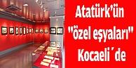 Atatürk#39;ün #34;özel eşyaları#34; sergilenecek
