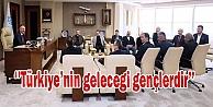 Başkan Büyükakın, 'Türkiyenin geleceği gençlerdir