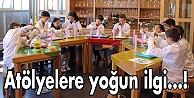 Bilim Merkezi'nde Atölyelere yoğun ilgi