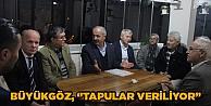 """Büyükgöz, Tapular veriliyor"""""""