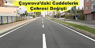 Çayırovadaki Caddelerin Çehresi Değişti