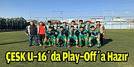 ÇESK U-16da Play-Offa hazır