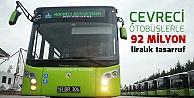Çevreci otobüslerle 92 milyon liralık tasarruf