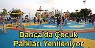 Darıcada Çocuk Parkları Yenileniyor