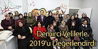 Demirci Velilerle 2019u Değerlendirdi