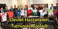 Devlet Hastaneleri Turnuvası Başladı
