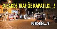 Fatih Caddesi trafiğe kapatıldı!