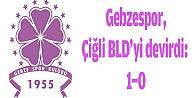 Gebzespor,Çiğli BLD#39;yi devirdi: 1-0