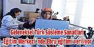 Geleneksel Türk Süsleme Sanatları Eğitim Merkezinde,Ebru eğitimi veriliyor