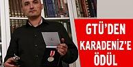 GTÜ Karadenize cesaret ödülü verecek